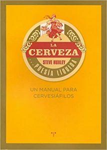 La Cerveza Steve Huxley